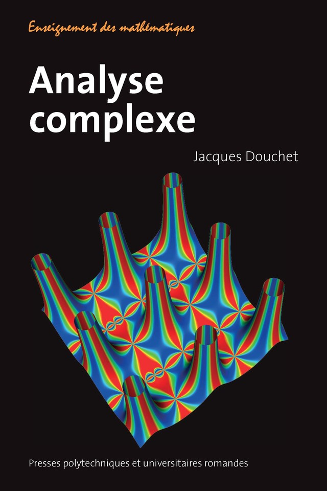 Analyse complexe  - Jacques Douchet - EPFL Press