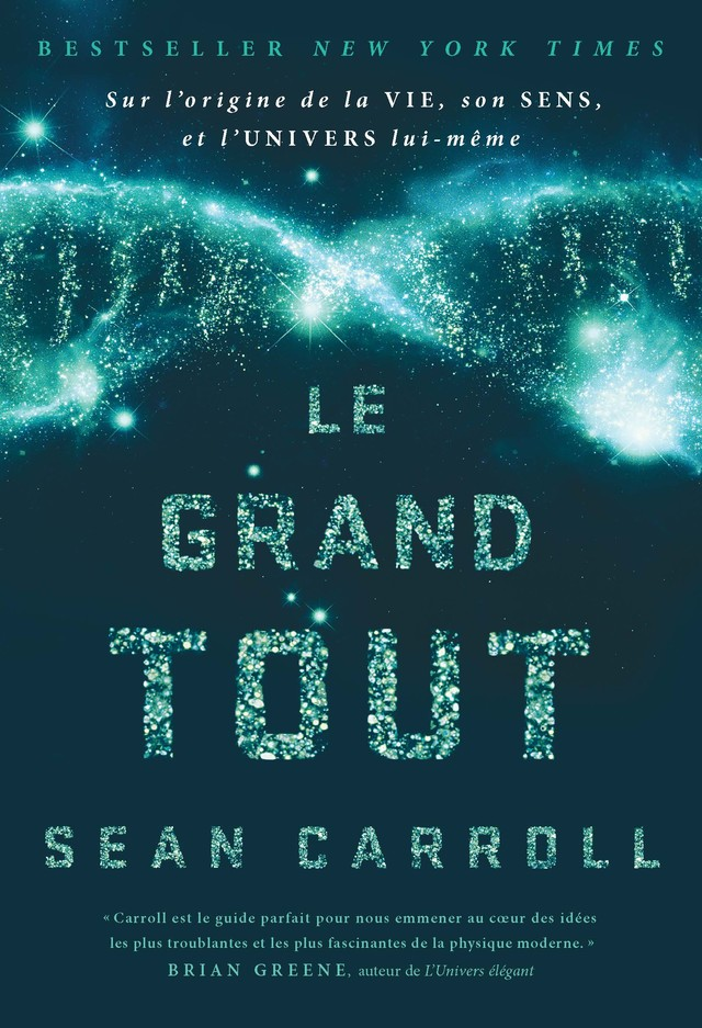 Le grand tout  - Sean Carroll - Quanto