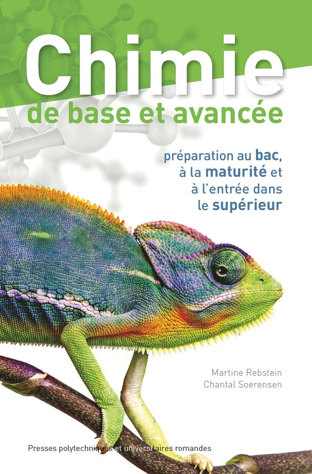 Chimie de base et avancée  - Martine Rebstein, Chantal Soerensen - EPFL Press