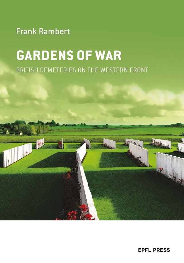 Gardens of War  - Frank Rambert - EPFL Press English Imprint